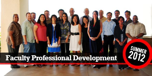 Faculty Professional Development Summer 2012