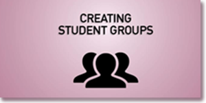 Creating Student Groups
