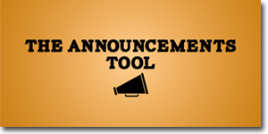 The Announcements Tool