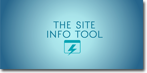 The SiteInfo Tool
