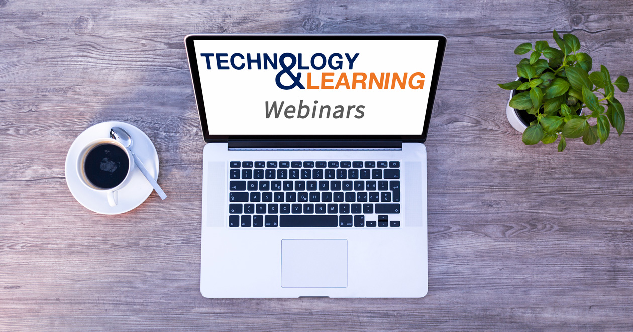 Technology and Learning Webinar Series -- Join us!